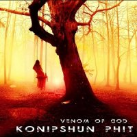 Konipshun Phit — Venom Of God (2017)