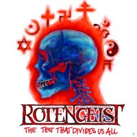 Rotengeist-The Test That Divides Us All
