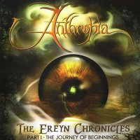 Anthropia — The Ereyn Chronicles . Part I : The Journey Of Beginnings (2006)