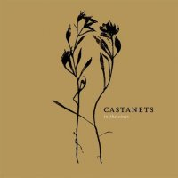 Castanets-In The Vines