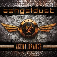 Aengeldust — Agent Orange (2017)
