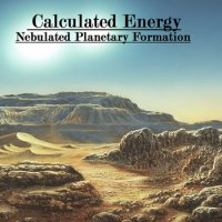 Calculated Energy-Nebulated Planetary Formation