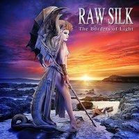 Raw Silk - The Borders of Light