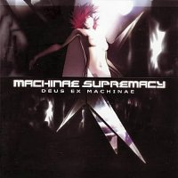 Machinae Supremacy-Deus Ex Machinae