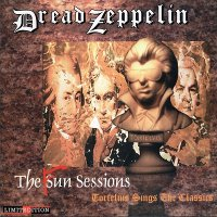 Dread Zeppelin-The Fun Sessions