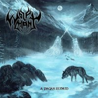 Wolfchant — A Pagan Storm (2007)