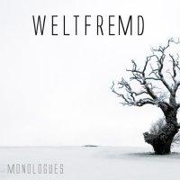 Weltfremd-Monologues
