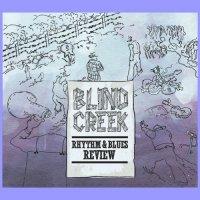 Blind Creek Rhthym & Blues Review-Blind Creek Rhthym & Blues Review