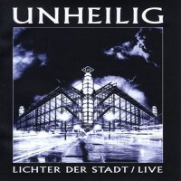 Unheilig-Lichter Der Stadt / Live