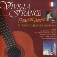 Francisco Garcia - Vive La France