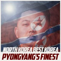 North Korea Best Korea-Pyongyang\'s Finest (EP)