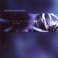 Lacrimas Profundere-Burning: A Wish