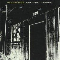 Film School — Brilliant Career (2001)
