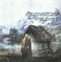 Eluveitie-Everything Remains As It Never Was [Limited Edition]
