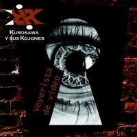 Kurosawa Y Sus Kojones — Voyerista De Video (2017)