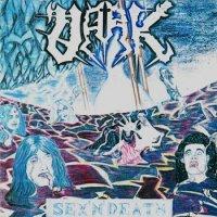 DARK — Sex \'n\' Death (1992)  Lossless