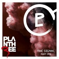 Plan Three — The Signal . Part One (2011)