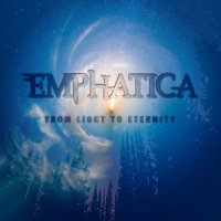 Emphatica — From Light To Eternity (2017)