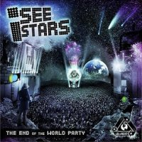 I See Stars-The End Of The World Party
