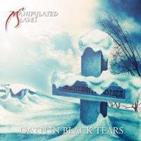 Manipulated Slaves-Oath in Black Tears