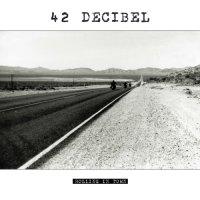 42 Decibel — Rolling In Town [WEB Release] (2015)  Lossless
