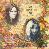 Sandy Denny — Don\'t Stop Singing (& Thea Gilmore) (2011)