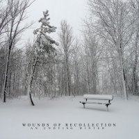 Wounds Of Recollection-An Undying Winter