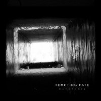 Tempting Fate — Catharsis (2017)