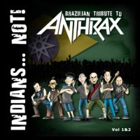 Various Artists-Brazilian tribute to Anthrax. Vol 1 & 2