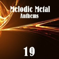 VA-Melodic Metal Anthems 19