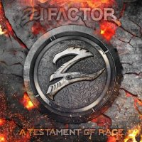 Zi Factor — A Testament of Rage (2017)