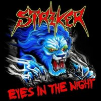 Striker-Eyes In The Night