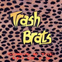 Trash Brats — Songs In The Key Of FU (2000)