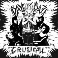 Days N Daze — Crustfall (2017)