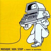 VA — Musique Non Stop — A Tribute To Kraftwerk (1998)