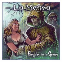 La Magra-Fairytales From The Graves