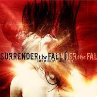 Surrender The Fall-Burn In The Spotlight Demos