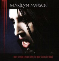 Marilyn Manson-Heart-Shaped Glasses (When the Heart Guides the Hand) (Original & Promo)
