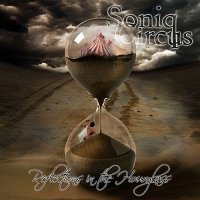 Soniq Circus-Reflections In The Hourglass