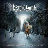 Korpiklaani-Tales Along This Road [Limited Edition]