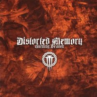Distorted Memory — Burning Heaven (2007)  Lossless