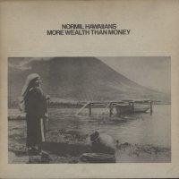 Normil Hawaiians-More Wealth Than Money