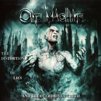 One Machine-The Distortion of Lies and the Overdriven Truth (Limited Ed.)