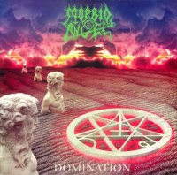 Morbid Angel-Domination (Two different editions)