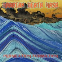 Arabian Death Mask-Permeation Formation