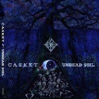 Casket-Undead Soil
