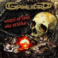 Gravelord-Words of rage and despair