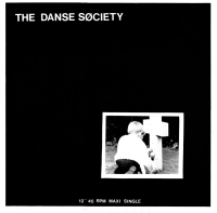 The Danse Society-There Is No Shame In Death