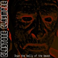 Claytone Claymore-Down The Belly Of The Beast