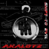 Akalotz-Shift To Evil